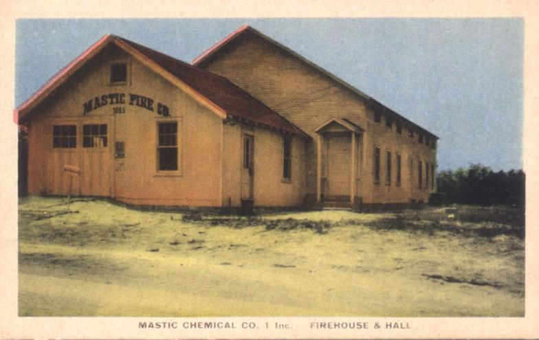 The original Mastic Chemical Company No. 1 Firehouse and Hall